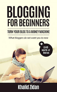 Blogging For Beginners - Turn Your Blog To A Money Machine - Blogging For Money, Blogging For Profit