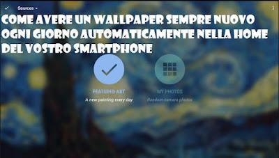 Come avere wallpaper nuovi automaticamente su smartphone