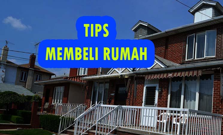 4 Tips Membeli Rumah Terutama Bagi Keluarga Baru