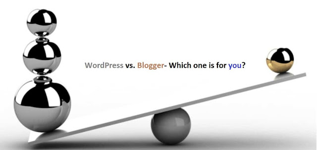 WordPress or Blogger? Pros and Cons Compared
