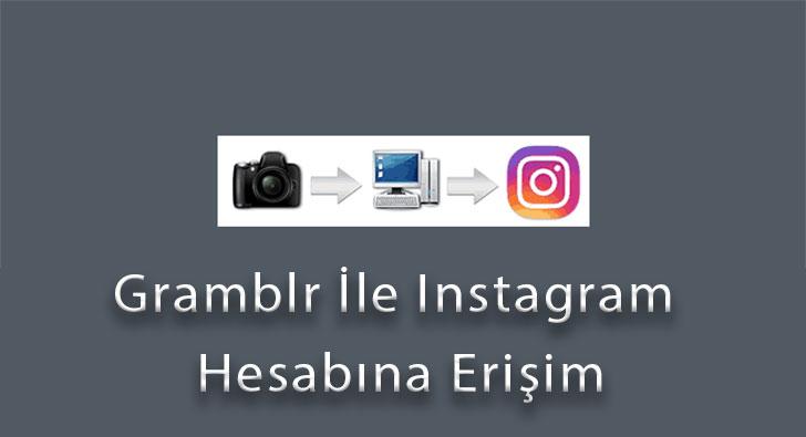 Gramblr İle Instagram Hesabına Erişim
