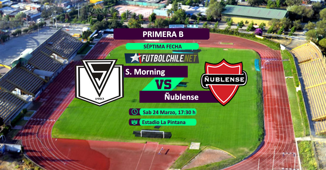 Santiago Morning vs Ñublense  - 17:30 h - Primera B - 24/03/18
