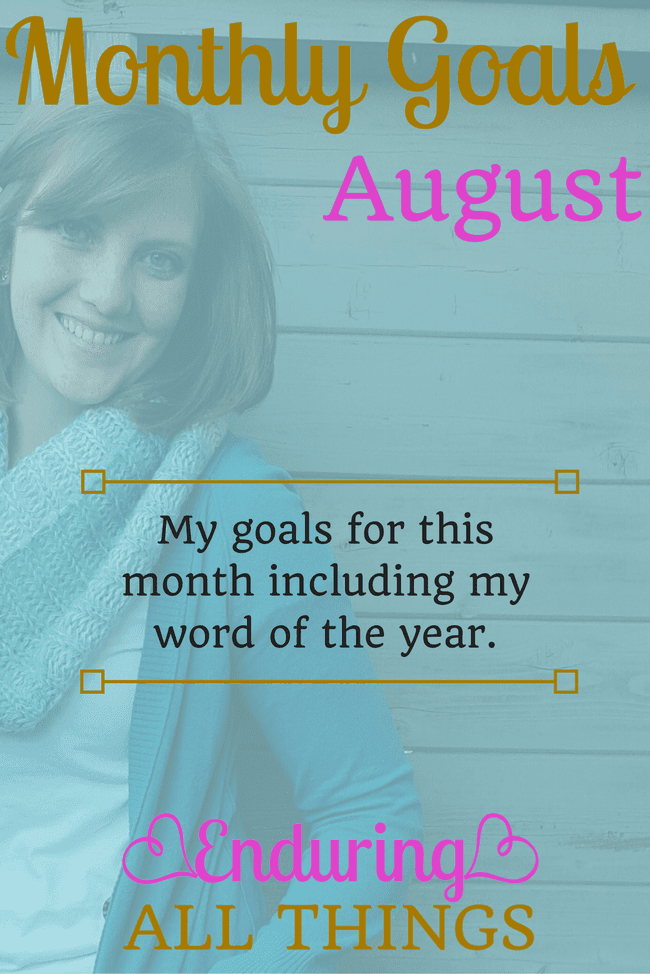 Monthly Goals for August