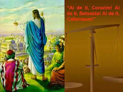 """Resultado de imagem para """"Ai de ti, Corazim! Ai de ti, Betsaida!"""