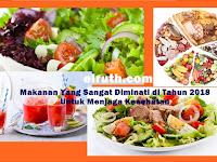 Makanan Yang Sangat Diminati Untuk Menjaga Kesehatan