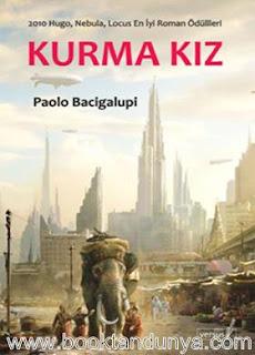 Paolo Bacigalupi - Kurma Kız