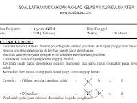 Soal UKK/ UAS Akidah Akhlaq Kelas 8 MTs Semester 2