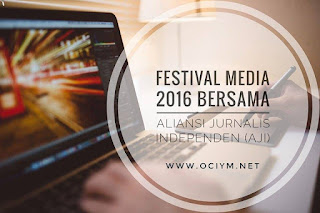 Festival Media 2016 Bersama Aliansi Jurnalis Independen (AJI)