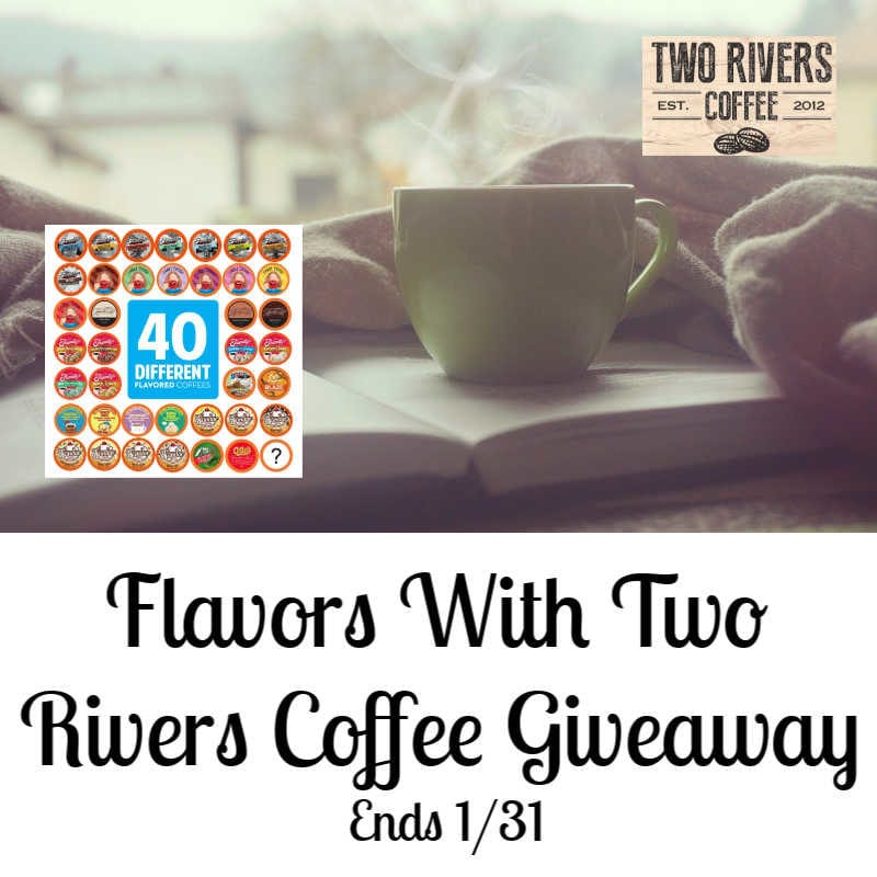 Flavors W/ Two Rivers Coffee Giveaway