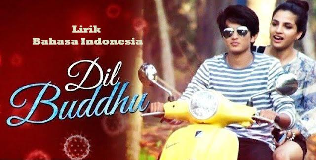 Dil Buddhu | Jubin Nautiyal,Pawni Pandey Lirik Bahasa Indonesia