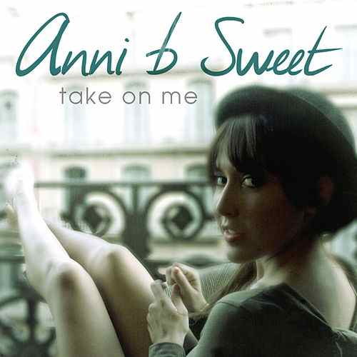 Take On Me - Anni B Sweet | Shazam