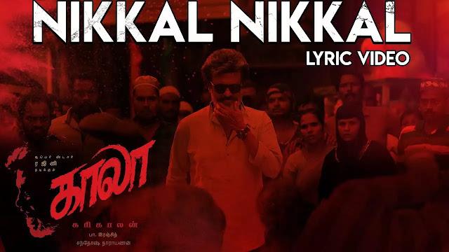 Nikkal Nikkal Lyrics - Kaala