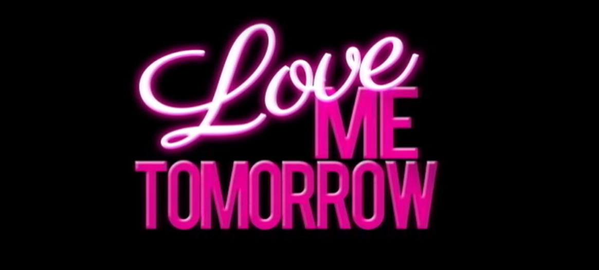 Love Me Tomorrow 2016 Star Cinema romantic movie title card directed by Gino santos starring Piolo Pascual, Dawn Zulueta, and coleen Garcia showing on May 25, 2016