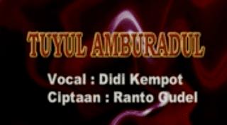 Lirik Lagu Tuyul Amburadul - Didi Kempot