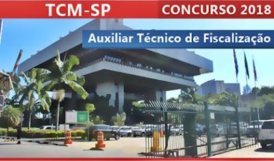 Concurso TCM-SP 2018 - Auxiliar Técnico de Fiscalização