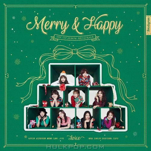 TWICE – Merry & Happy (THE 1ST ALBUM REPACKAGE) (FLAC+ ITUNES PLUS AAC M4A)