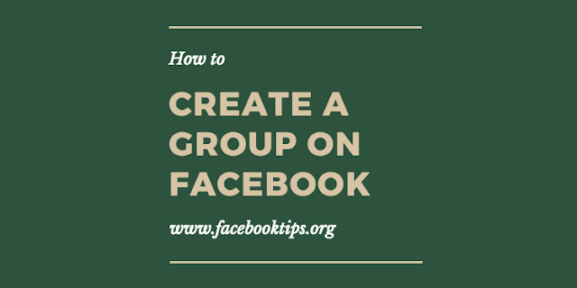 How to Create a Facebook Group - Creating or Opening a Group On Facebook