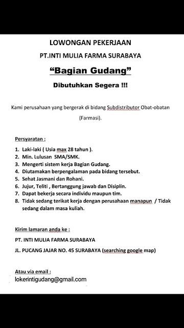 lowongan kerja Gudang PT Inti Mulia Farma Surabaya