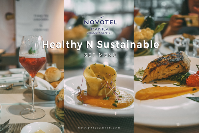 Enjoy Novotel Manila Araneta Center's Healthy N Sustainable Set Menu Until May 20!