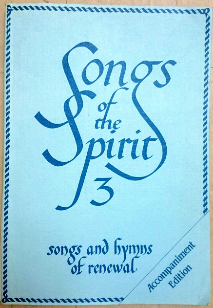 Songs of the Spirit Volume 3 - Songs and hymns of renewal | GodSongs.net