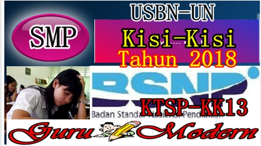 Kisi-Kisi USBN SMP Edisi 2018