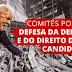 Tacaimbó terá Comitê Popular em Defesa de Lula ser Candidato.