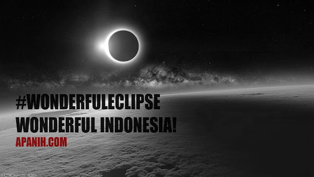 #WonderfulEclipse - Wonderful Indonesia!