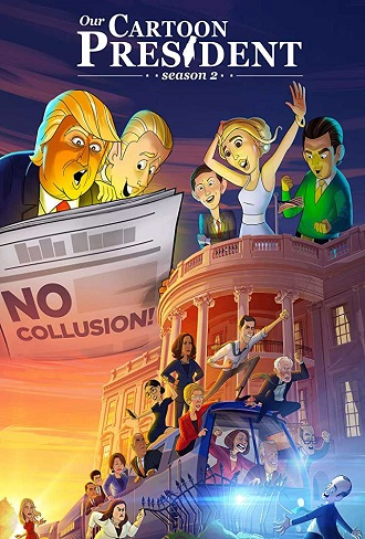 Our Cartoon President Season 2 Complete Download 480p All Episode