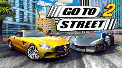 Go To Street 2 Mod Apk + OBB Download
