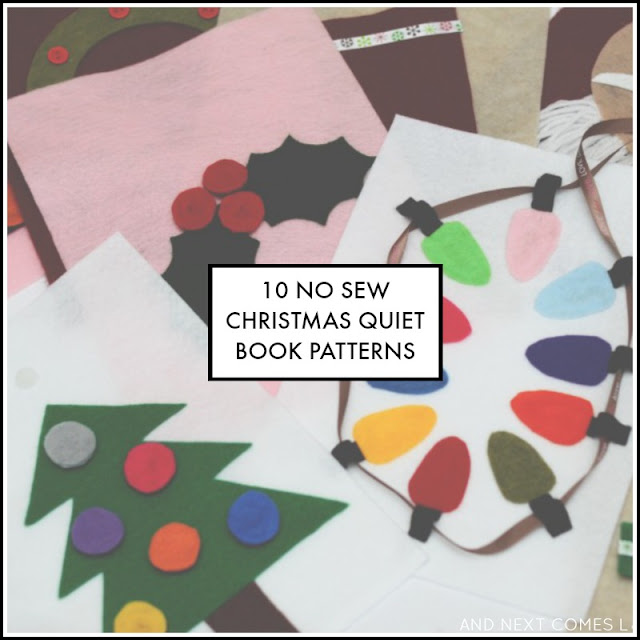 10 easy no sew Christmas quiet book patterns from And Next Comes L