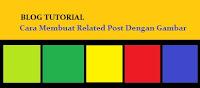 Cara Membuat Related Post Dengan Gambar