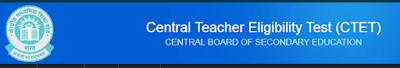 CTET 2018 Notification, Eligibility, Syllabus @ctet.nic.in. The Central Board of Secondary Education CENTRAL TEACHER ELIGIBILITY TEST Unit.