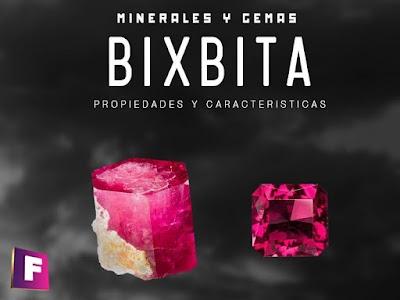 Bixbita - Berilo rojo - Propiedades, características y falsificaciones