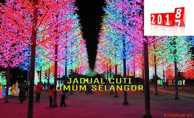 Jadual Cuti Umum Selangor 2018 Hari Kelepasan Am