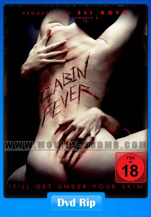 Cabin Fever 2016 480p DVDRip 400MB Poster