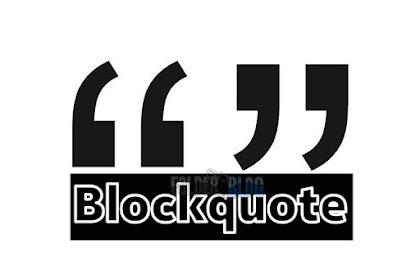 Cara mengedit blockquote blogspot menjadi lebih keren