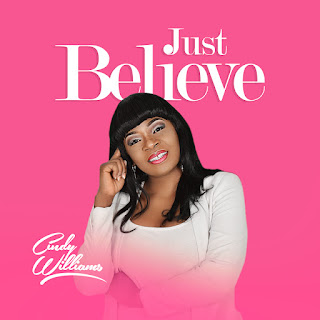 Cindy Williams – Just Believe