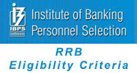 IBPS RRB Eligibility Criteria
