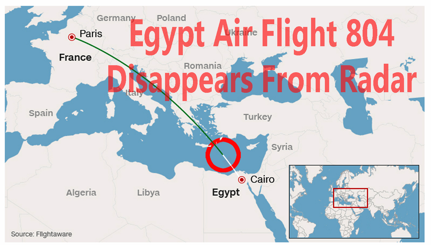 LIVE UPDATES! Egypt Air Flight 804 Disappeared From Air Traffic ...