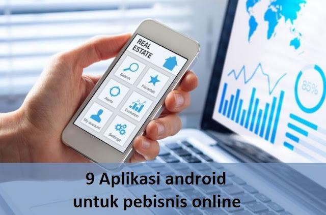 9 Aplikasi android untuk pebisnis online