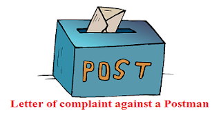 Letter of complaint against a Postman