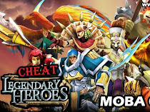 Cheat Legendary Heroes Moba Offline Android Terbaru Unlimited Money