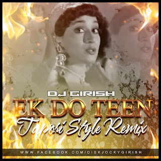 Ek Do Teen (Tapori Style Mix) DJ Girish