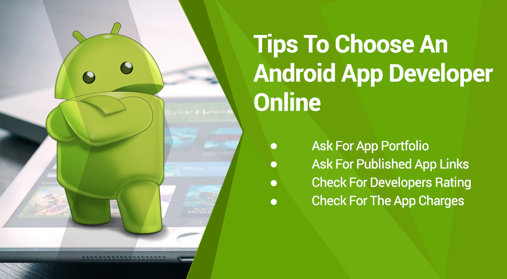 How To Choose An Android Tablet Application Developer Online