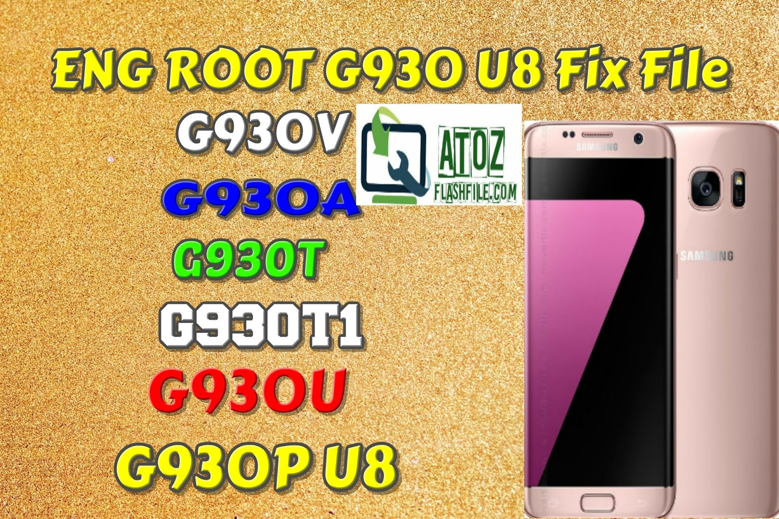 ENG ROOT G930 U8 Fix File - A to Z Flash File
