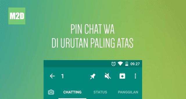 PIN chat WA di urutan paling atas