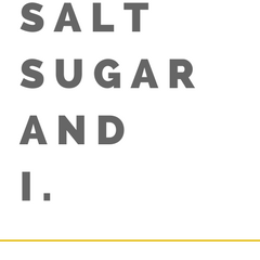 salt sugar and i