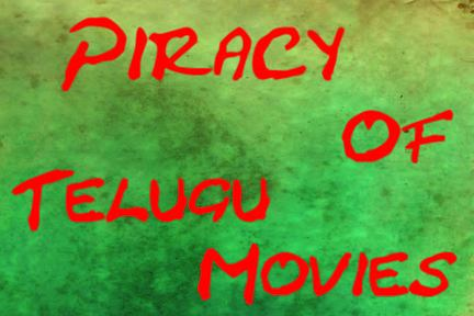 Latest Telugu movies online: Piracy of Tollywood movies