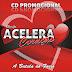 Banda Acelera Coração - Promocional 2016
