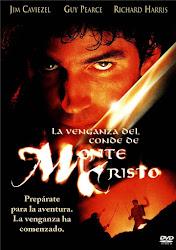 El Conde de Monte Cristo / La venganza del Conde de Montecristo